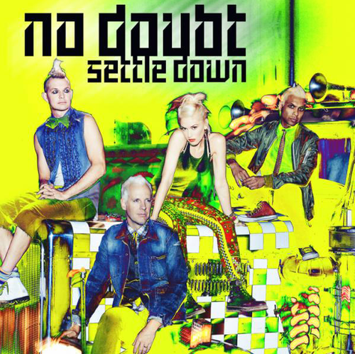 "No Doubt ""Settle Down"""