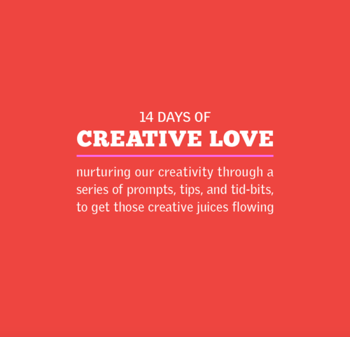 14 Days of Creative Love
